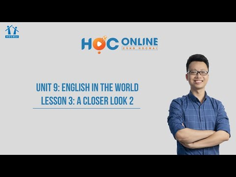 Lớp 9 | Tiếng Anh | Unit 9: English in the world | Học online cùng HOCMAI | HOCMAI